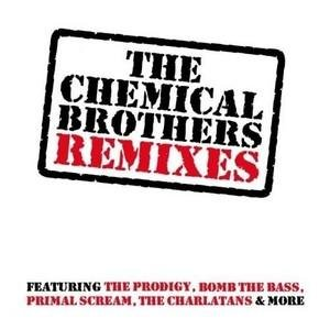 The Chemical Brother's Remixes