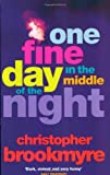 Christopher Brookmyre One Fine Day In The Middle Of The Night