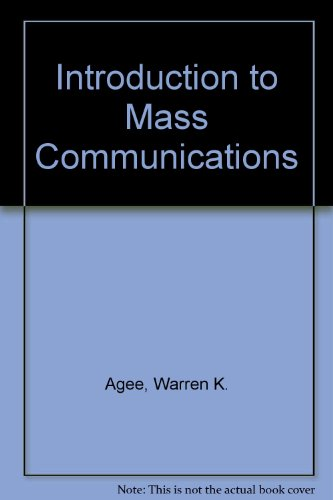Introduction to Mass Communications, Agee, Warren K.; etc.