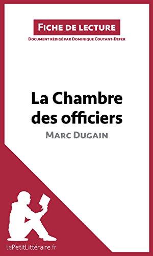 lePetitLitteraire.fr - La chambre des officiers de Marc Dugain (Fiche de lecture)