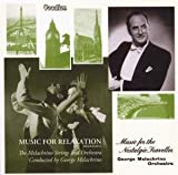 echange, troc George Melachrino - Music For Nostalgic Travellers & Music For Relaxation