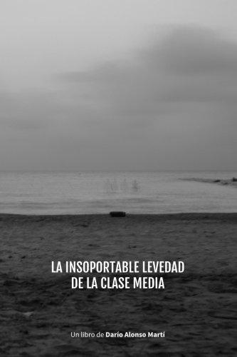 La Insoportable Levedad de la Clase Media