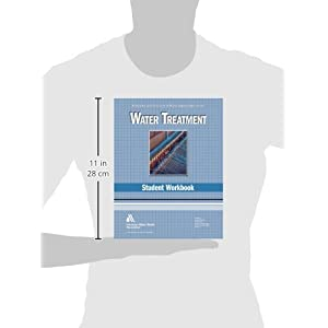 Water Treatment WSO Student Workbook: Water Supply Operations