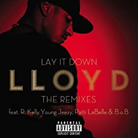 Lay It Down - The Remixes [Explicit]