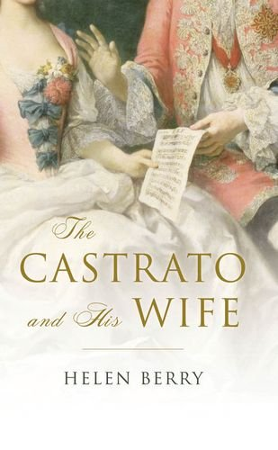 The Castrato and His Wife