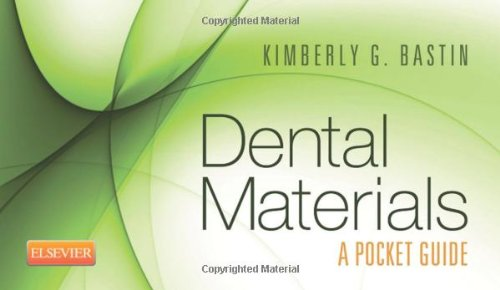 Dental Materials: A Pocket Guide, 1E