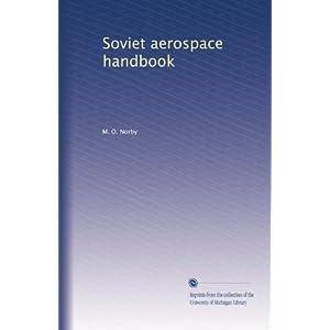 【クリックで詳細表示】Soviet aerospace handbook: M. O. Norby: 洋書