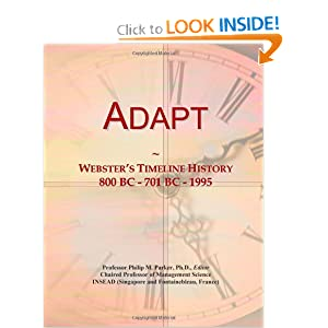 Adapt: Webster's Timeline History, 800 BC - 701 BC - 1995 Icon Group International