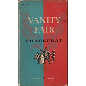 Vanity Fair (A Novel Without a Hero) William Makepeace Thackeray and Lionel Stevenson