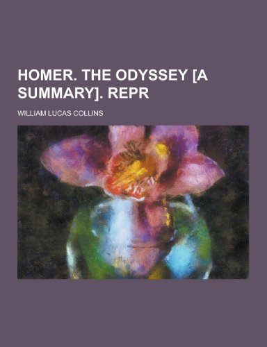 Homer. the Odyssey [A Summary]. Repr