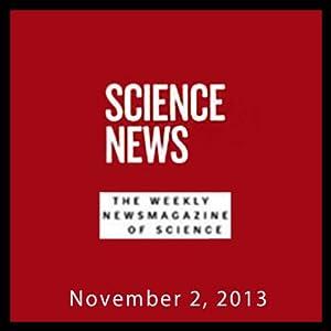 Science News, November 02, 2013 Periodical