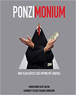 Ponzimonium: How Scam Artists Are Ripping Off America