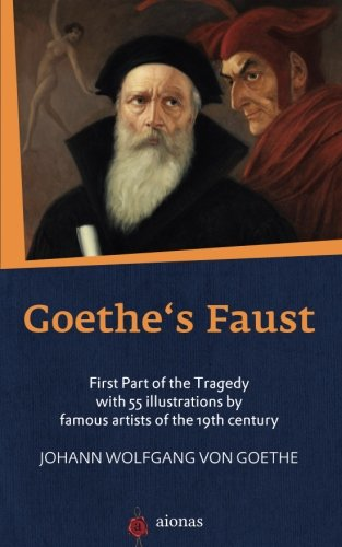 an analysis of the character faust by johann wolfgang von goethe Johann wolfgang von goethe (1749-1832), german poet, playwright, novelist, and natural philosopher is best known for his two-part poetic drama faust, (1808-1832.