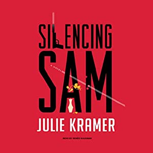 Silencing Sam Audiobook