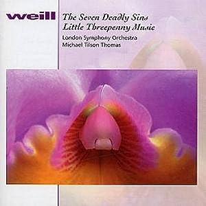Weill: The Seven Deadly Sins