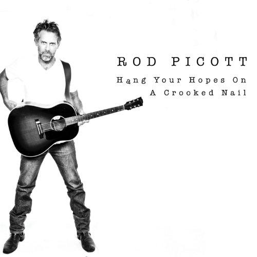 Rod Picott-Hang Your Hopes On A Crooked Nail-CD-FLAC-2014-BOCKSCAR Download