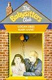 Logan Likes Mary Ann (Babysitters Club) (0590762761) by Ann M. Martin
