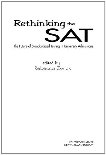 Rethinking the SAT: The Future of Standardized Testing in University Admissions