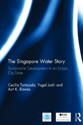The Singapore Water Story: Sustainable Development in an Urban City-state