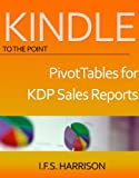Excel PivotTables for  Kindle Direct Publishing Sales Reports