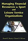 Managing financial resources in sport and leisure service organizations /