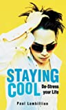 img - for Staying Cool: De-Stress Your Life book / textbook / text book