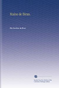 Maine de Biran. (French Edition) Elie Gonthier de Biran