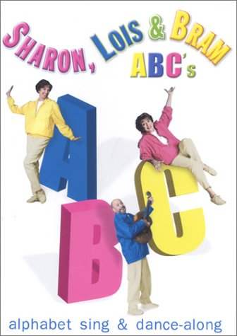 Sharon, Lois & Bram: ABC's Alphabet Sing & Dance-Along