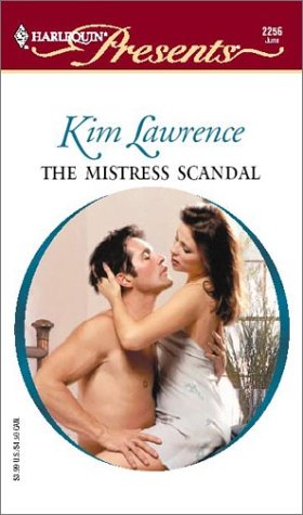 Image for The Mistress Scandal  (Passion) (Harlequin Presents, 2256)