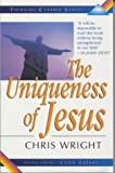 The Uniqueness of Jesus (Thinking Clearly)