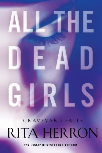 All the Dead Girls (Graveyard Falls)