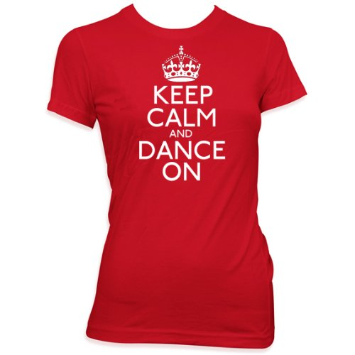 Keep calm and dance on ladies dancing dancer t shirt gift womens Red shirt white print