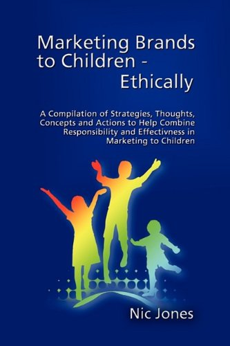 Marketing Brands to Children - Ethically