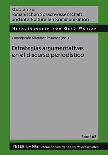 Estrategias argumentativas en el discurso periodístico (Studien zur romanischen Sprachwissenschaft und interkulturellen