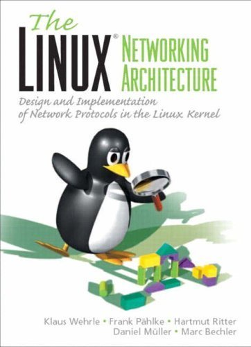 Linux Networking Architecture unknown Edition by Wehrle, Klaus, Pahlke, Frank, Ritter, Hartmut, Muller, Danie (2004)