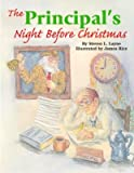 img - for The Principal's Night Before Christmas [PRINCIPALS NIGHT BEFORE XMAS] book / textbook / text book