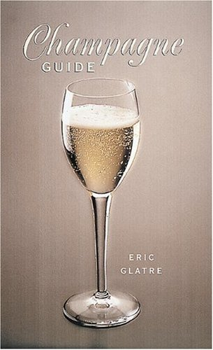 Champagne Guide by Eric Glatre
