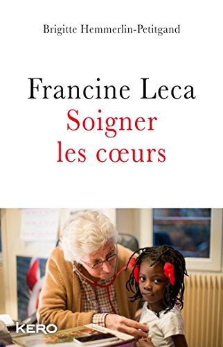 Francine Leca Soignez les coeurs