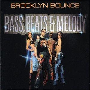 Brooklyn Bounce - Bass Beats & Melody (French Import) [VINYL] - Zortam Music