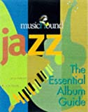img - for Musichound Jazz: The Essential Album Guide (MisicHound) book / textbook / text book
