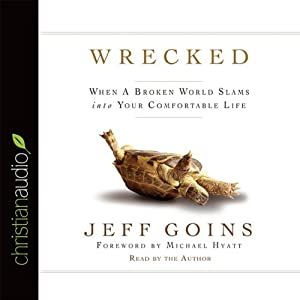 Wrecked | [Jeff Goins]