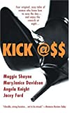 Kick Ass (Berkley Sensation) (042521222X) by Shayne, Maggie