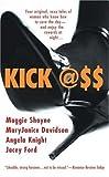 Kick Ass (Berkley Sensation) (042521222X) by Shayne, Maggie