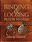 img - for Binding and Loosing Prayer Manual book / textbook / text book