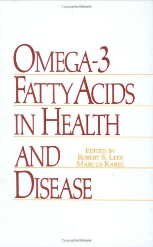 Omega-3 Fatty Acids In Health And Disease (Food Science And Technology)