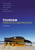 Tourism: Principles and Practice (3rd Edition)