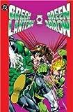 Green Lantern/Green Arrow Collection - Volume 2 (1401202306) by O'Neil, Dennis