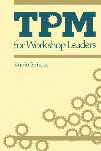 TPM for Workshop Leaders (The Shopfloor Series)