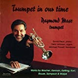 echange, troc Raymond Mase, David Pearl, Michael Powell - Trumpet in Our Time