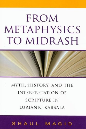 From Metaphysics to Midrash: Myth, History, and the...